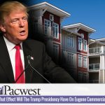 What Effect Will The Trump Presidency Have On Eugene Commercial Real Estate? Part 1