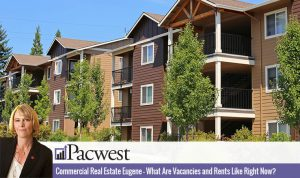 Commercial Real Estate Eugene – What Are Vacancies and Rents Like Right Now?