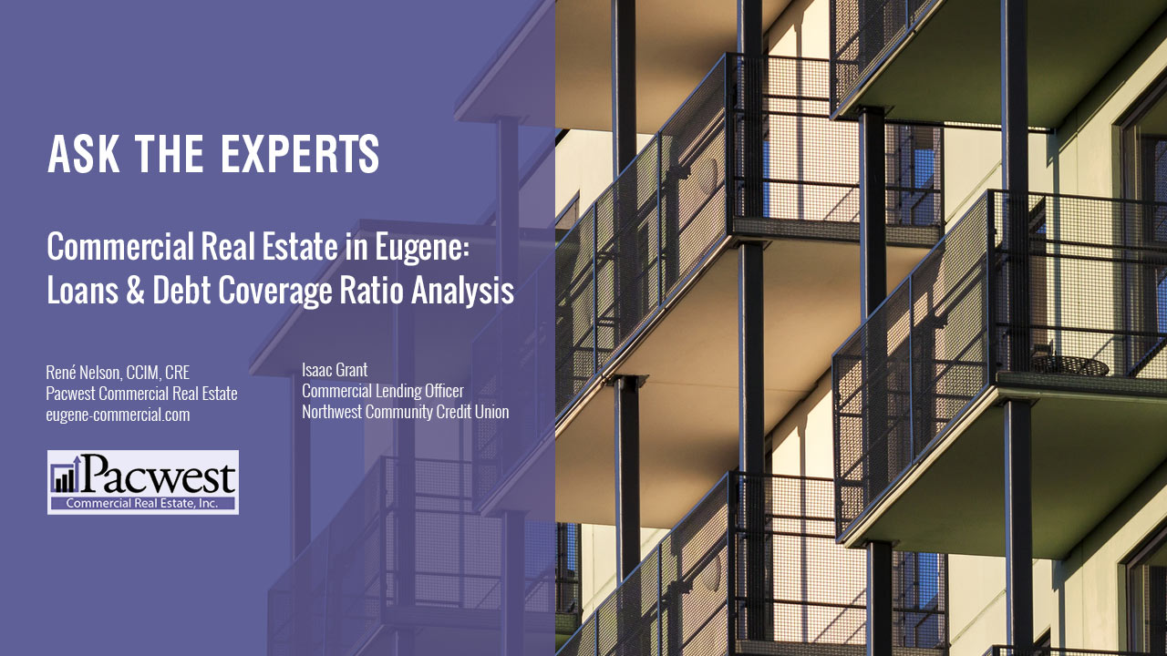 Commercial Real Estate in Eugene Loans Debt Coverage Ratio