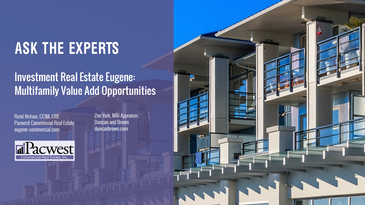 Investment Real Estate Eugene Multifamily Value Add Opportunities