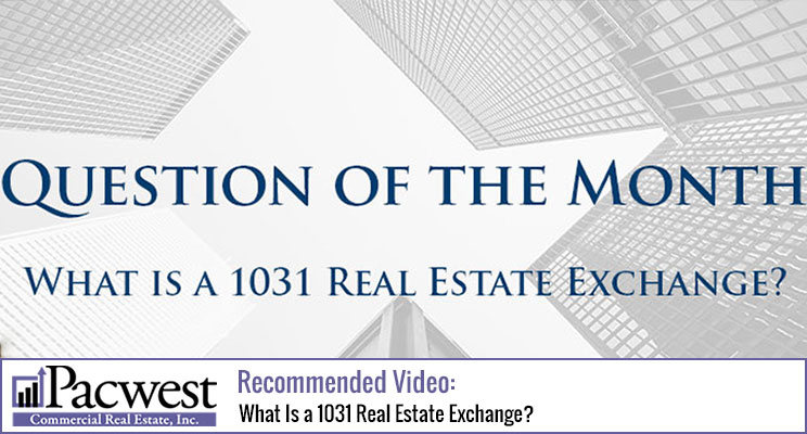 What Is a 1031 Real Estate Exchange?