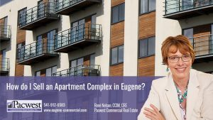 How do I Sell an Apartment Complex in Eugene