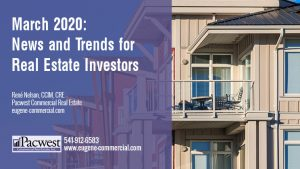 March 2020: News and Trends for Real Estate Investors